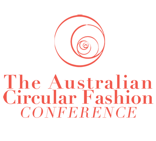 The Australian Circular Fashion Conference 2019 MELBOURNE - Will you be there?