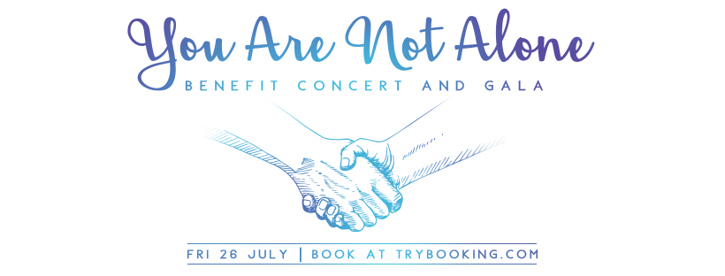 You Are Not Alone - Benefit Concert And Gala