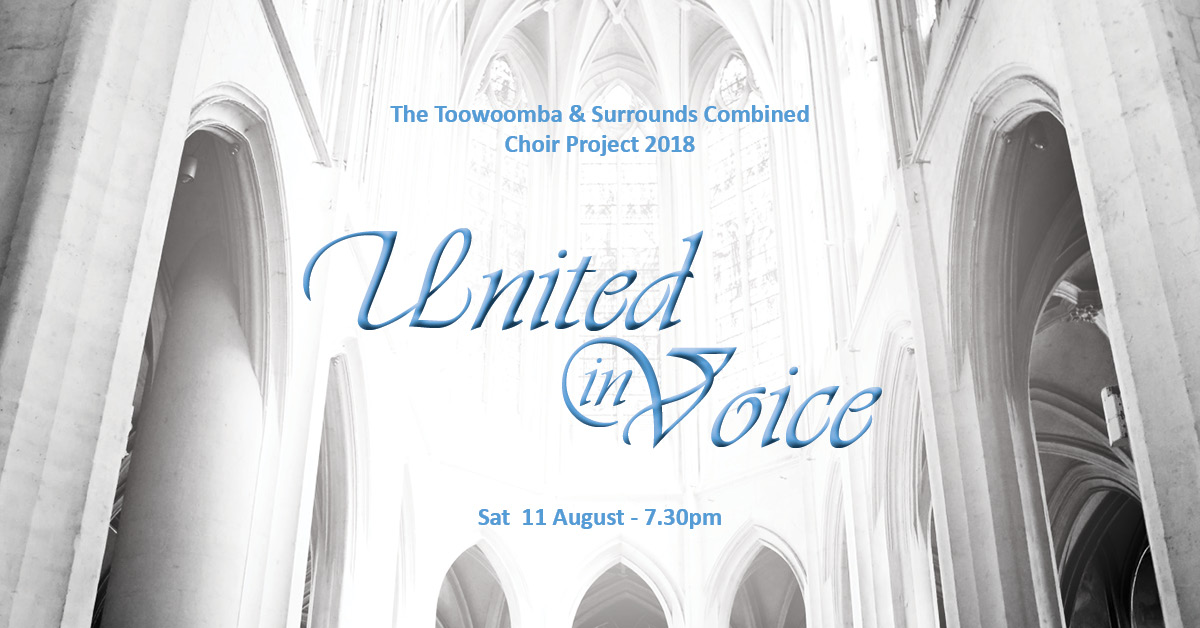 Trybooking united in voice toowoomba and surrounds combined choirs reheart Choice Image