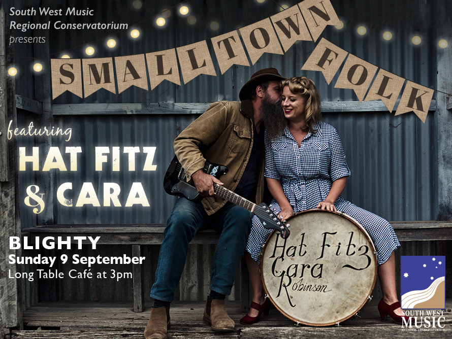Small Town Folk Feat Hat Fitz And Cara Long Table Cafe