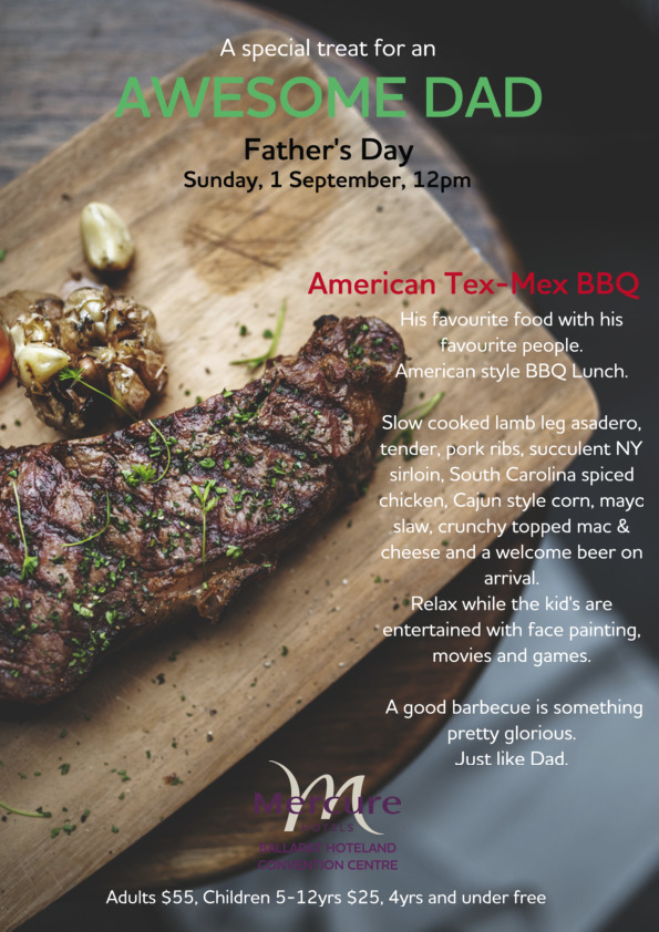 Fathers Day Lunch at Mercure Ballarat - Sunday 1 September
