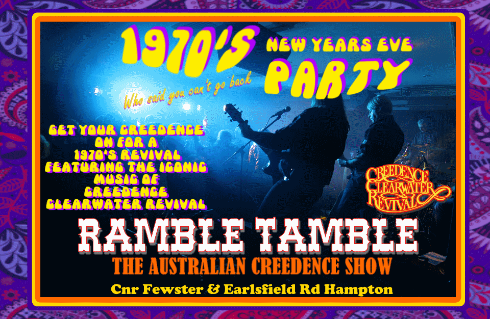 Ramble Tamble - The Australian Creedence Show - 1970's NYE - Hampton Bowls Club