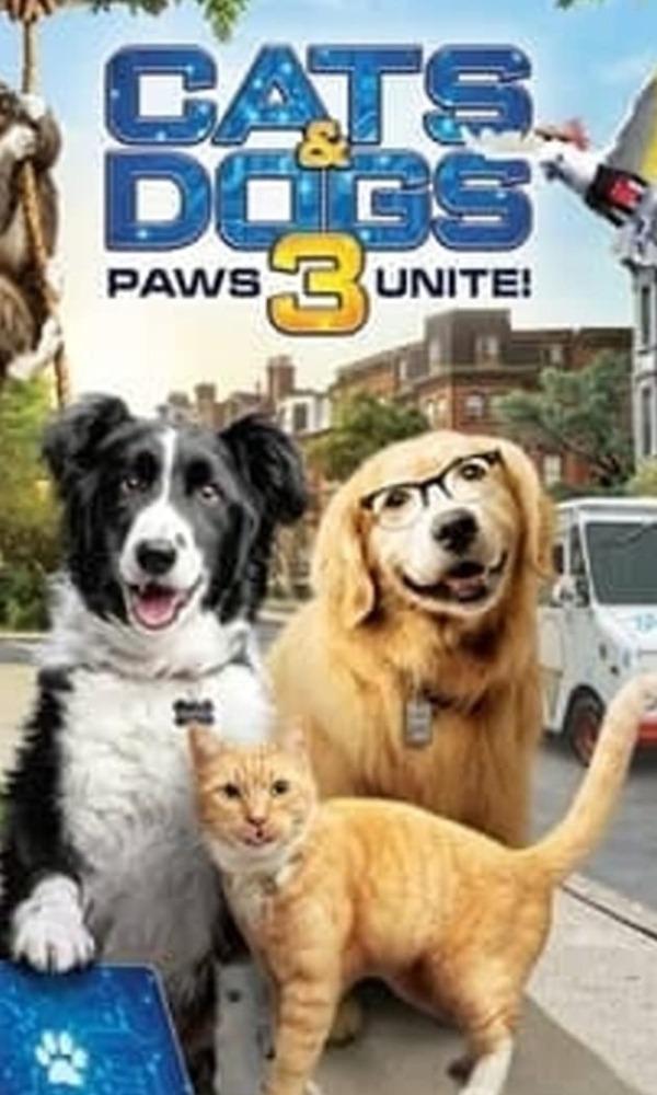 Cat & Dogs 3: Paws Unite